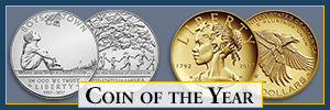 2019 Coin of the Year (COTY) Awards featuring Boys Town Centennial Silver Dollar and American Liberty 225th Anniversary Gold Coin